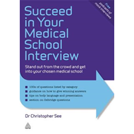 Succeed in Your Medical School Interview (BOK)