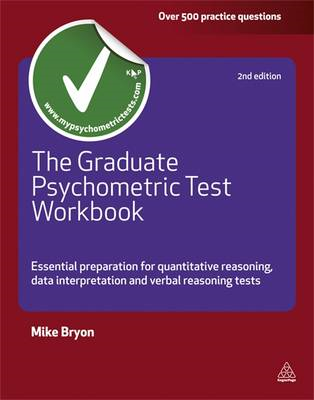 The Graduate Psychometric Test Workbook: Essential Preparation for Quantative Reasoning, Data Interp (BOK)