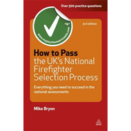 How to Pass the UK's National Firefighter Selection Process (BOK)