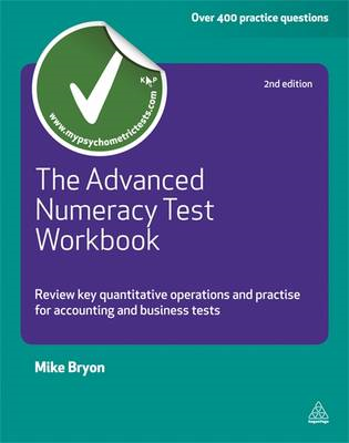 The Advanced Numeracy Test Workbook: Review Key Quantative Operations and Practise for Accounting an (BOK)