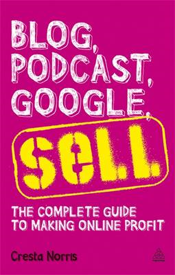 Blog Podcast Google Sell: The Complete Guide to Making Online Profit (BOK)