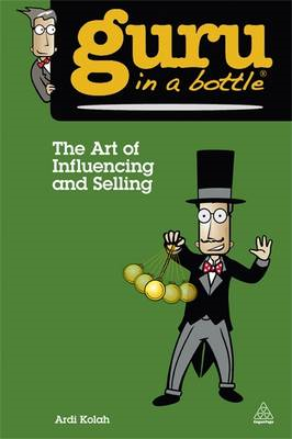 Art of Influencing and Selling (BOK)
