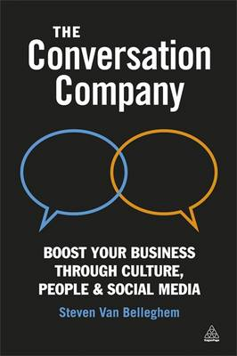 The Conversation Company: Boost Your Business Through Culture, People and Social Media (BOK)