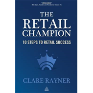 The Retail Champion: 10 Steps to Retail Success (BOK)