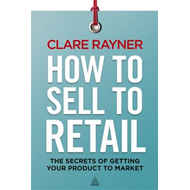 How to Sell to Retail (BOK)