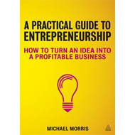 Practical Guide to Entrepreneurship (BOK)