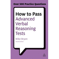 How to Pass Advanced Verbal Reasoning Tests (BOK)