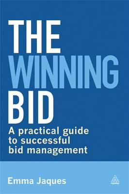 The Winning Bid: A Practical Guide to Successful Bid Management (BOK)
