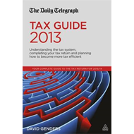The Daily Telegraph Tax Guide: Understanding the Tax System, Completing Your Tax Return and Planning (BOK)