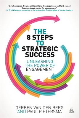 The 8 Steps to Strategic Success: Unleashing the Power of Engagement (BOK)