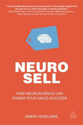 Neuro-Sell: How Neuroscience Can Power Your Sales Success (BOK)