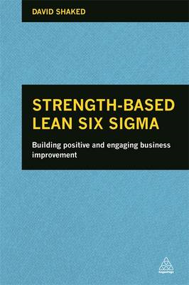 Strength-Based Lean Six Sigma (BOK)