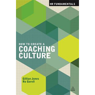 How to Create a Coaching Culture (BOK)