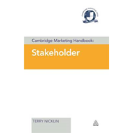 Cambridge Marketing Handbook: Stakeholder (BOK)