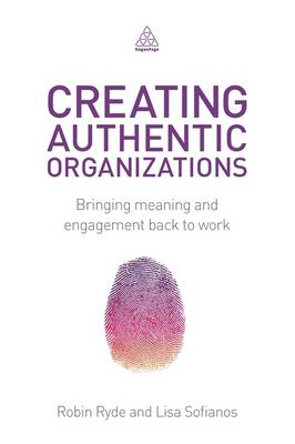 Creating Authentic Organizations (BOK)