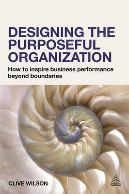 Designing the Purposeful Organization (BOK)