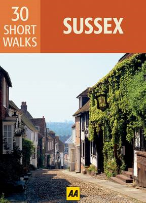 Sussex: AA 30 Short Walks (BOK)