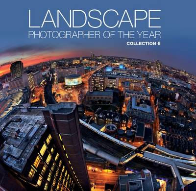 Landscape Photographer of the Year: Collection 6 (BOK)