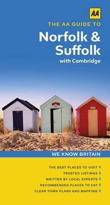 AA Guide to Norfolk & Suffolk with Cambridge (BOK)