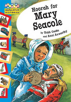 Hoorah for Mary Seacole (BOK)