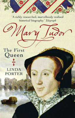 Mary Tudor: The First Queen (BOK)