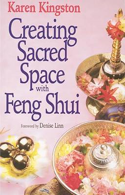 Creating Sacred Space with Feng Shui (BOK)