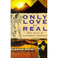 Only Love Is Real (BOK)