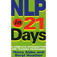 NLP in 21 Days: A Complete Introduction and Training Programme (BOK)