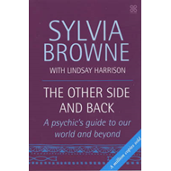 The Other Side and Back: A Psychic's Guide to the World Beyond (BOK)