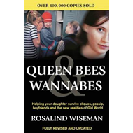 Queen Bees And Wannabes for the Facebook Generation (BOK)