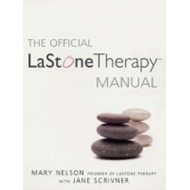 The Official LaStone Therapy Manual: The Complete Guide (BOK)