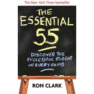 The Essential 55: Discover the Successful Student in Every Child (BOK)