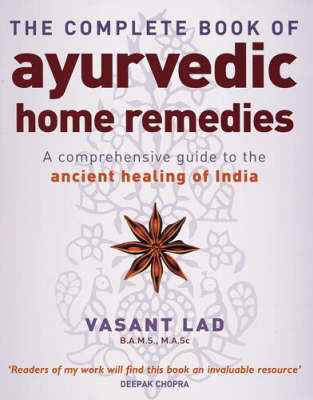 Complete Book Of Ayurvedic Home Remedies (BOK)