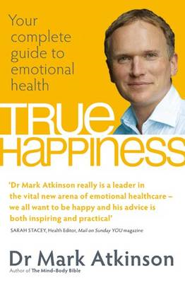 True Happiness: Your Complete Guide to Emotional Health (BOK)