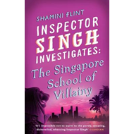 Inspector Singh Investigates: The Singapore School Of Villai (BOK)