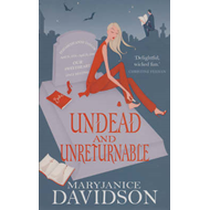 Undead And Unreturnable (BOK)