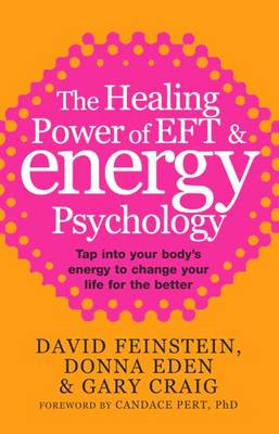 Healing Power of EFT and Energy Psychology (BOK)