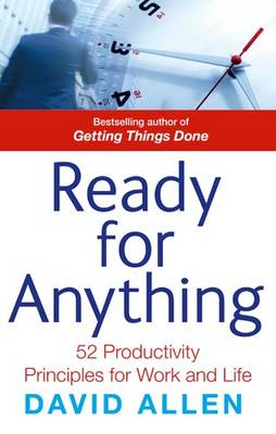 Ready for Anything: 52 Productivity Principles for Work and Life (BOK)