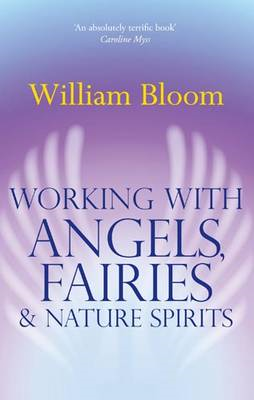 Working with Angels, Fairies and Nature Spirits (BOK)