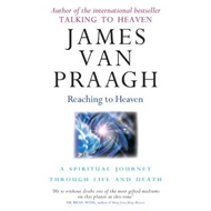 Reaching to Heaven: A Spiritual Journey Through Life and Death (BOK)