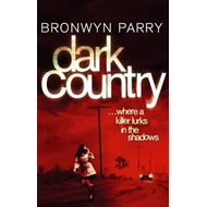 Dark Country: Where a Killer Lurks in the Shadows (BOK)