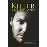 Kiefer Sutherland: The Biography (BOK)