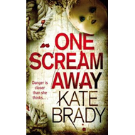 One Scream Away (BOK)