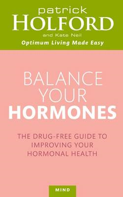 Balance Your Hormones: The Simple Drug-Free Way to Solve Women's Health Problems (BOK)