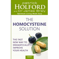 The Homocysteine Solution: The Fast New Way to Dramatically Improve Your Health (BOK)