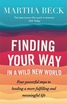 Finding Your Way in a Wild New World (BOK)