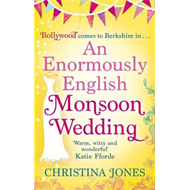An Enormously English Monsoon Wedding (BOK)