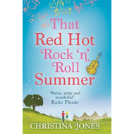 That Red Hot Rock 'n' Roll Summer (BOK)