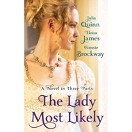 The Lady Most Likely: A Novel in Three Parts (BOK)