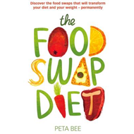 The Food Swap Diet: Discover the Food Swaps That Will Transform Your Diet and Your Weight - Permanen (BOK)